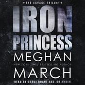 Iron Princess: An Anti-Heroes Collection Novel Audiobook, by Meghan  March