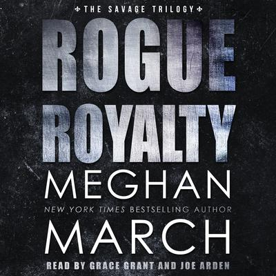Rogue Royalty: An Anti-Heroes Collection Novel Audiobook, by