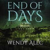 End of Days Audiobook, by Wendy Alec