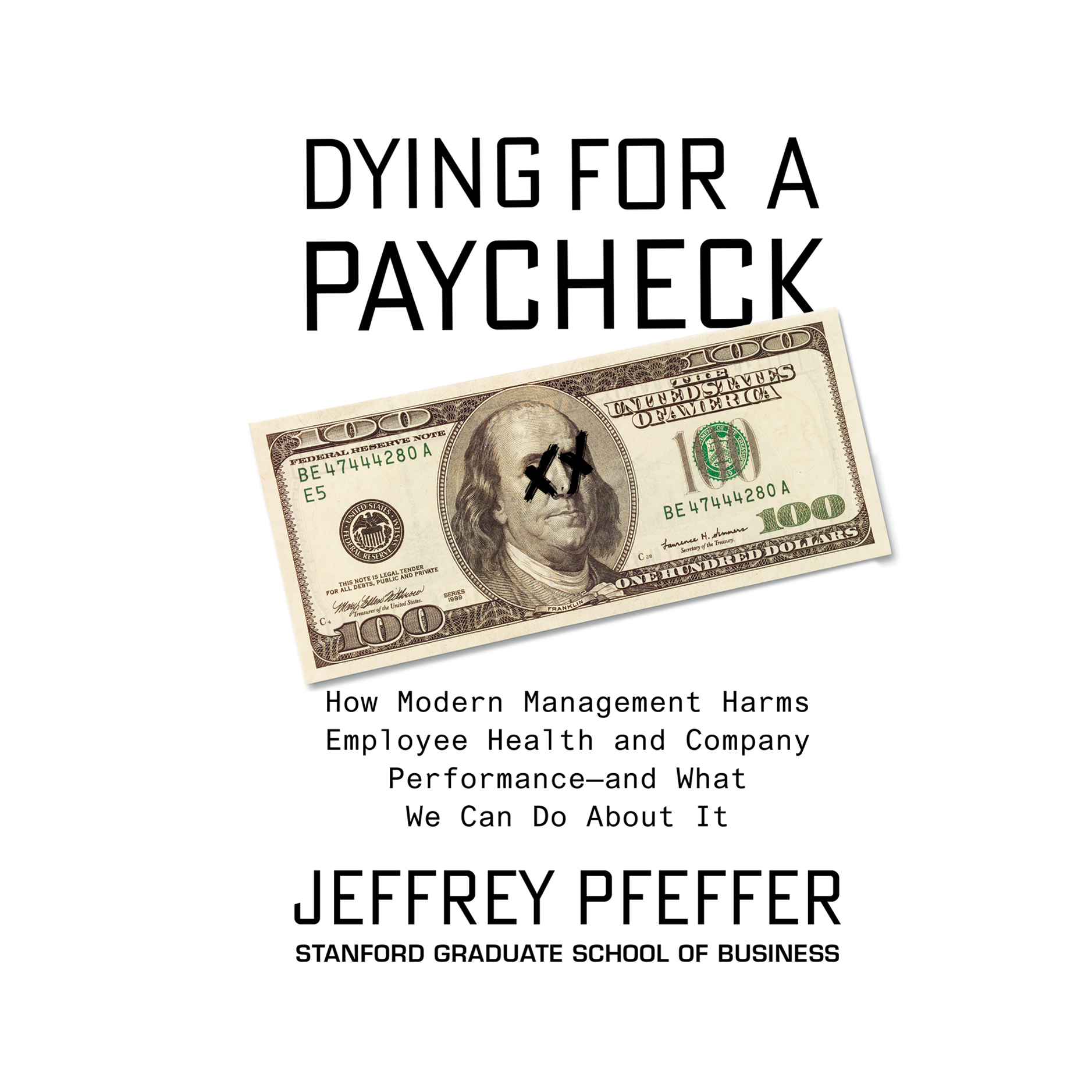 Printable Dying for a Paycheck: How Modern Management Harms Employee Health and Company PerformanceÇand What We Can Do About It Audiobook Cover Art