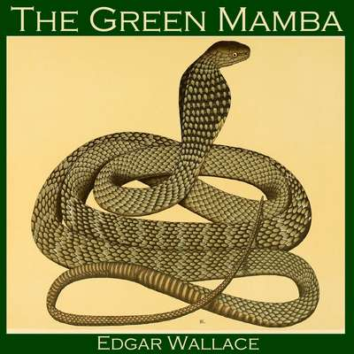 The Green Mamba Audiobook, by Edgar Wallace