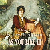 As You Like It Audiobook, by William Shakespeare, E. Nesbit
