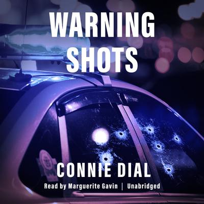 Warning Shots Audiobook, by Connie Dial