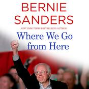 Where We Go from Here: Two Years in the Resistance Audiobook, by Bernie Sanders