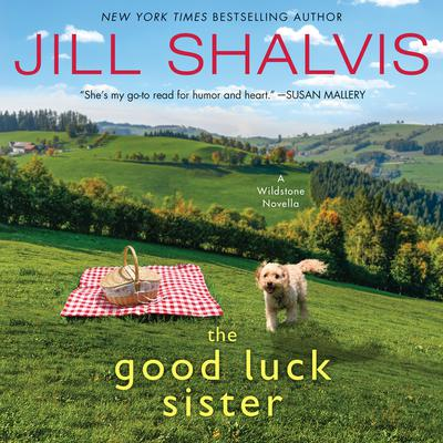 The Good Luck Sister: A Wildstone Novella Audiobook, by