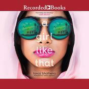 A Girl Like That Audiobook, by Tanaz Bhathena