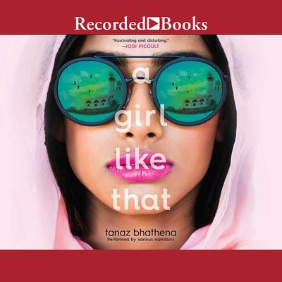 A Girl Like That Audiobook, by Tanaz Bhathena