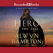 Hero at the Fall Audiobook, by Alwyn Hamilton