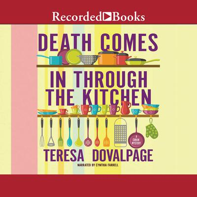 Death Comes in through the Kitchen Audiobook, by Teresa Dovalpage
