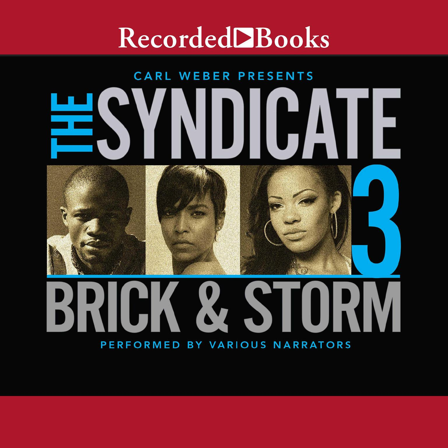 The Syndicate 3: Carl Weber Presents Audiobook, by Brick