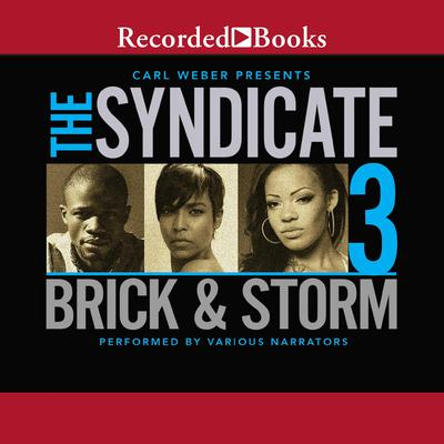 The Syndicate 3: Carl Weber Presents Audiobook, by , Brick