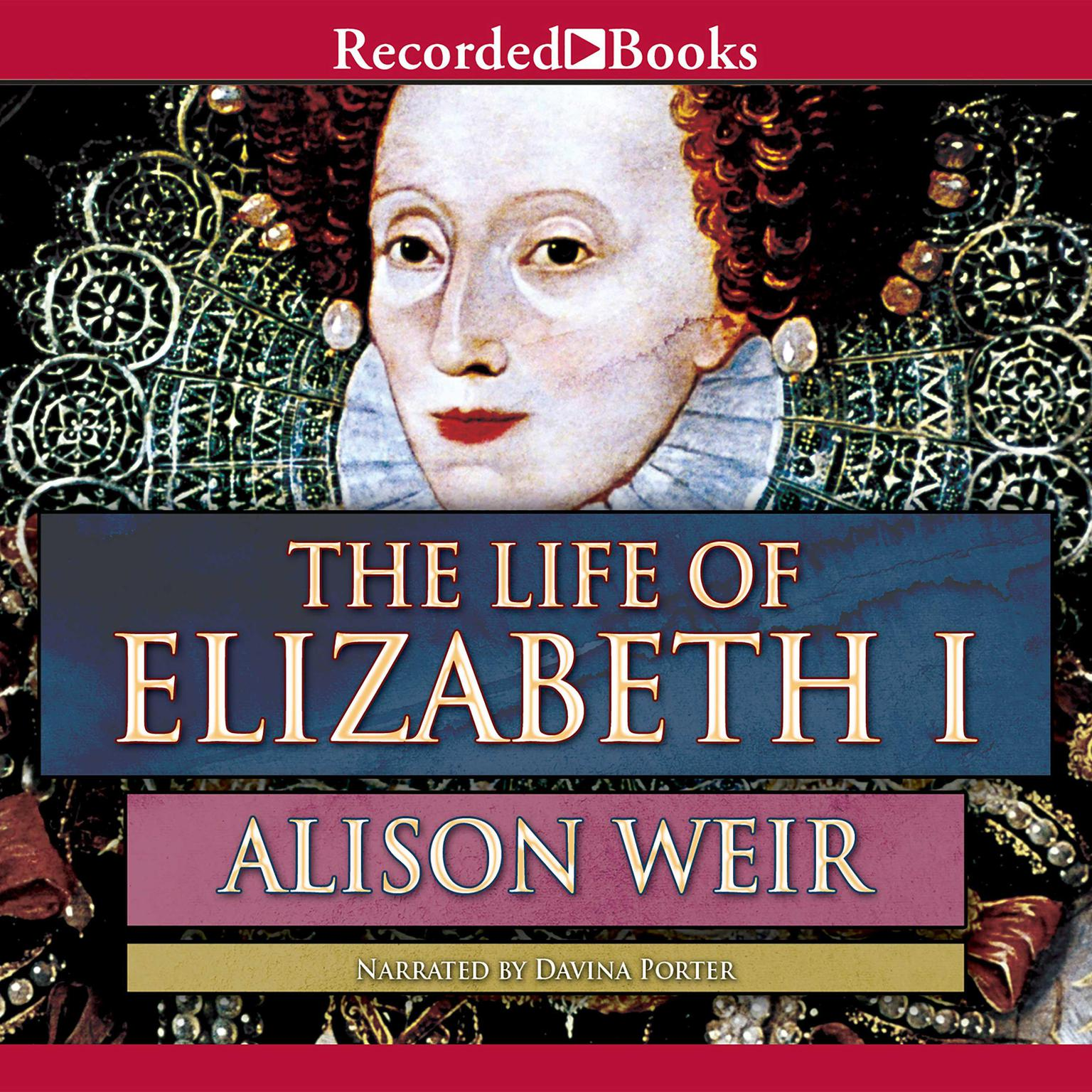 Printable The Life of Elizabeth I Audiobook Cover Art