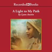 A Light To My Path Audiobook, by Lynn Austin