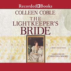 The Lightkeepers Bride Audiobook, by Colleen Coble