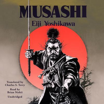 Musashi Audiobook, by Eiji Yoshikawa
