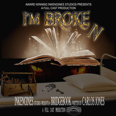 Im Broken Audiobook, by Carlos Jones