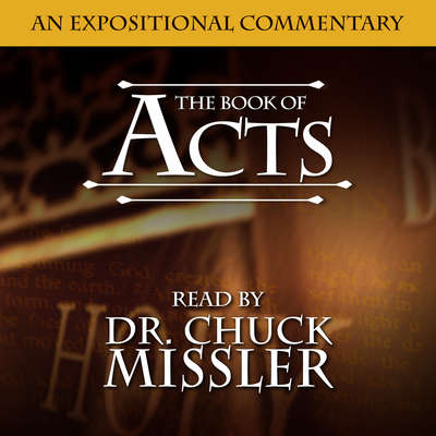The Book of Acts Audiobook, by Chuck Missler