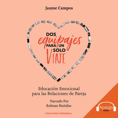 Dos Equipajes Para Un Solo Viaje Audiobook, by Jaume Campos