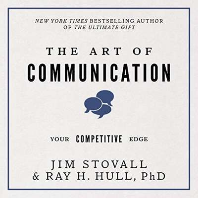 The Art of Communication:Your Competitive Edge Audiobook, by Jim Stovall