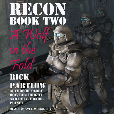 Recon: A Wolf in the Fold Audiobook, by Rick Partlow