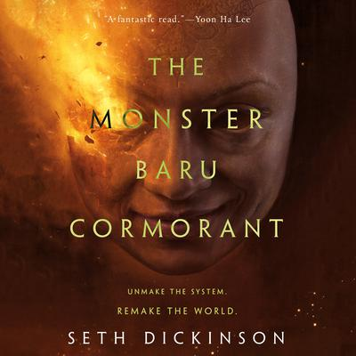 The Monster Baru Cormorant Audiobook, by Seth Dickinson