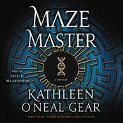 Maze Master: A Thriller Audiobook, by Kathleen O'Neal Gear|