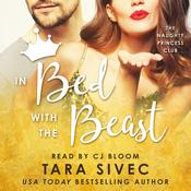 In Bed with the Beast Audiobook, by Tara Sivec