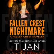 Fallen Crest Nightmare: A Fallen Crest Novella Audiobook, by Tijan