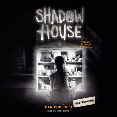 The Missing Audiobook, by Dan Poblocki