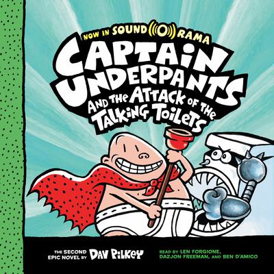 Captain Underpants and the Attack of the Talking Toilets Audiobook, by Dav Pilkey