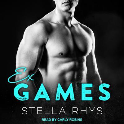 Ex Games Audiobook, by Stella Rhys