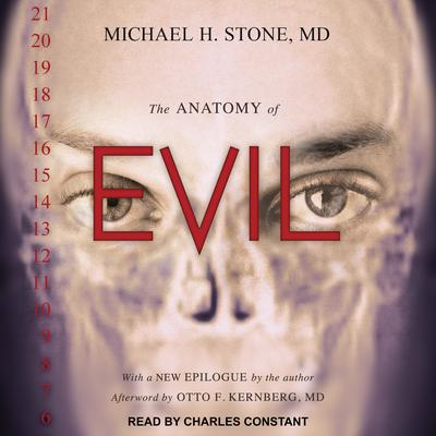 The Anatomy of Evil Audiobook, by Michael H. Stone