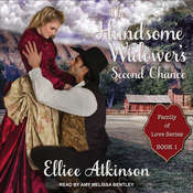 The Handsome Widowers Second Chance: A Western Romance Story Audiobook, by Elliee Atkinson