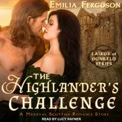 The Highlander's Challenge: A Medieval Scottish Romance Story Audiobook, by Emilia Ferguson