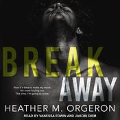 Breakaway Audiobook, by Heather M. Orgeron