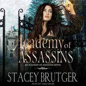 Academy of Assassins Audiobook, by Stacey Brutger