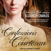 Confessions of a Courtesan Audiobook, by Deborah Hale