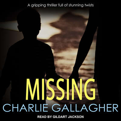 Missing Audiobook, by Charlie Gallagher