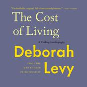 The Cost of Living: A Working Autobiography Audiobook, by Deborah Levy|