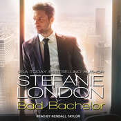 Bad Bachelor Audiobook, by Stefanie London