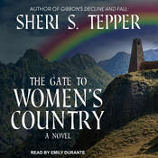 The Gate to Women's Country Audiobook, by Sheri S. Tepper