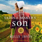 The Saddle Makers Son Audiobook, by Kelly Irvin