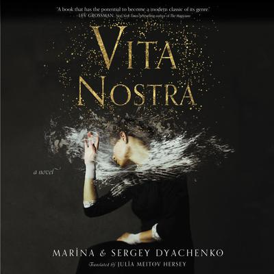 Vita Nostra: A Novel Audiobook, by Maryna Shyrshova-Dyachenko