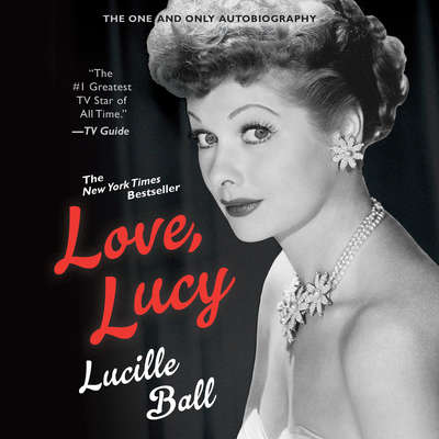 Love, Lucy Audiobook, by Lucille Ball