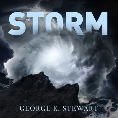 Storm Audiobook, by George R. Stewart