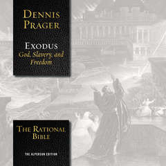 The Rational Bible: Exodus Audiobook, by Dennis Prager