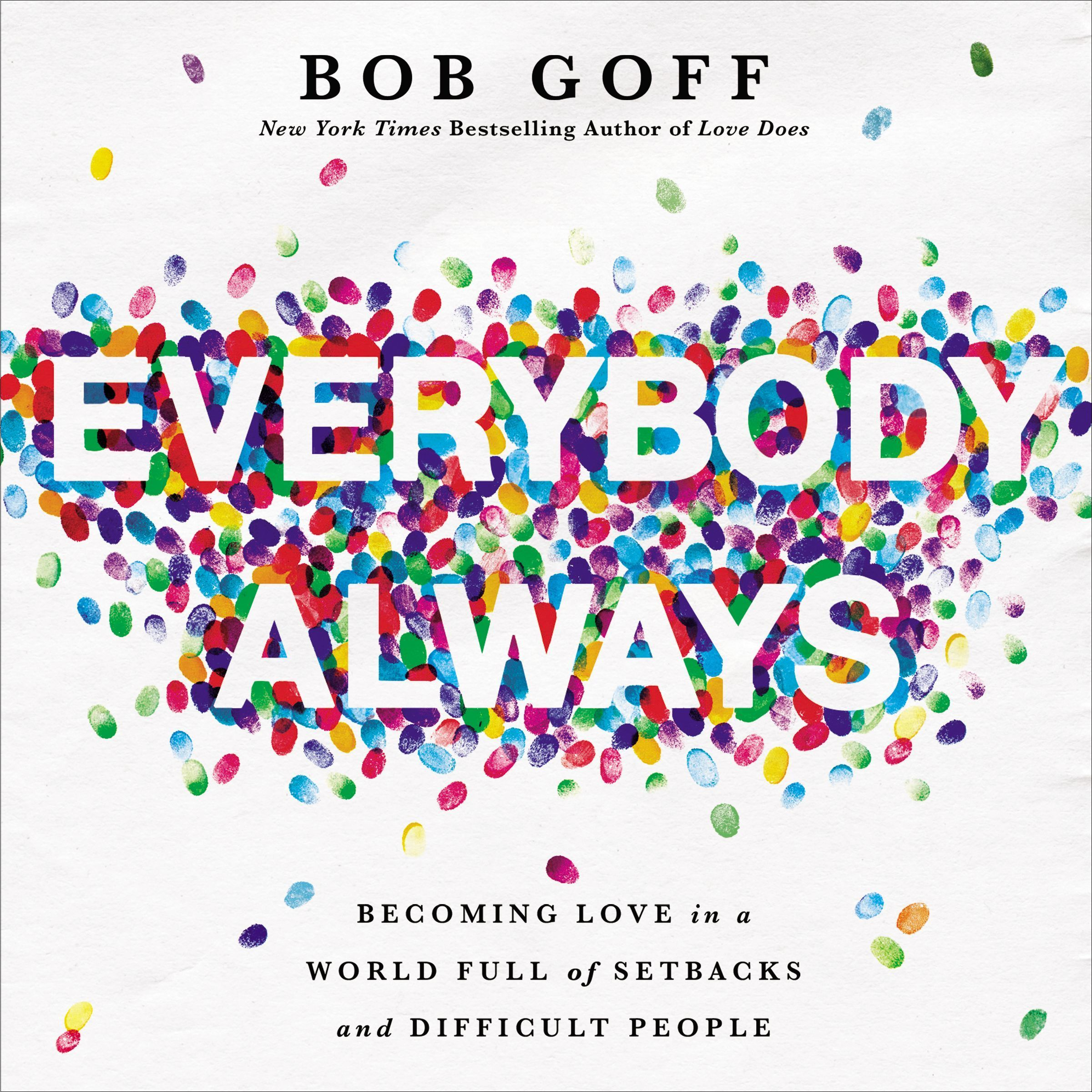 Printable Everybody, Always: Becoming Love in a World Full of Setbacks and Difficult People Audiobook Cover Art