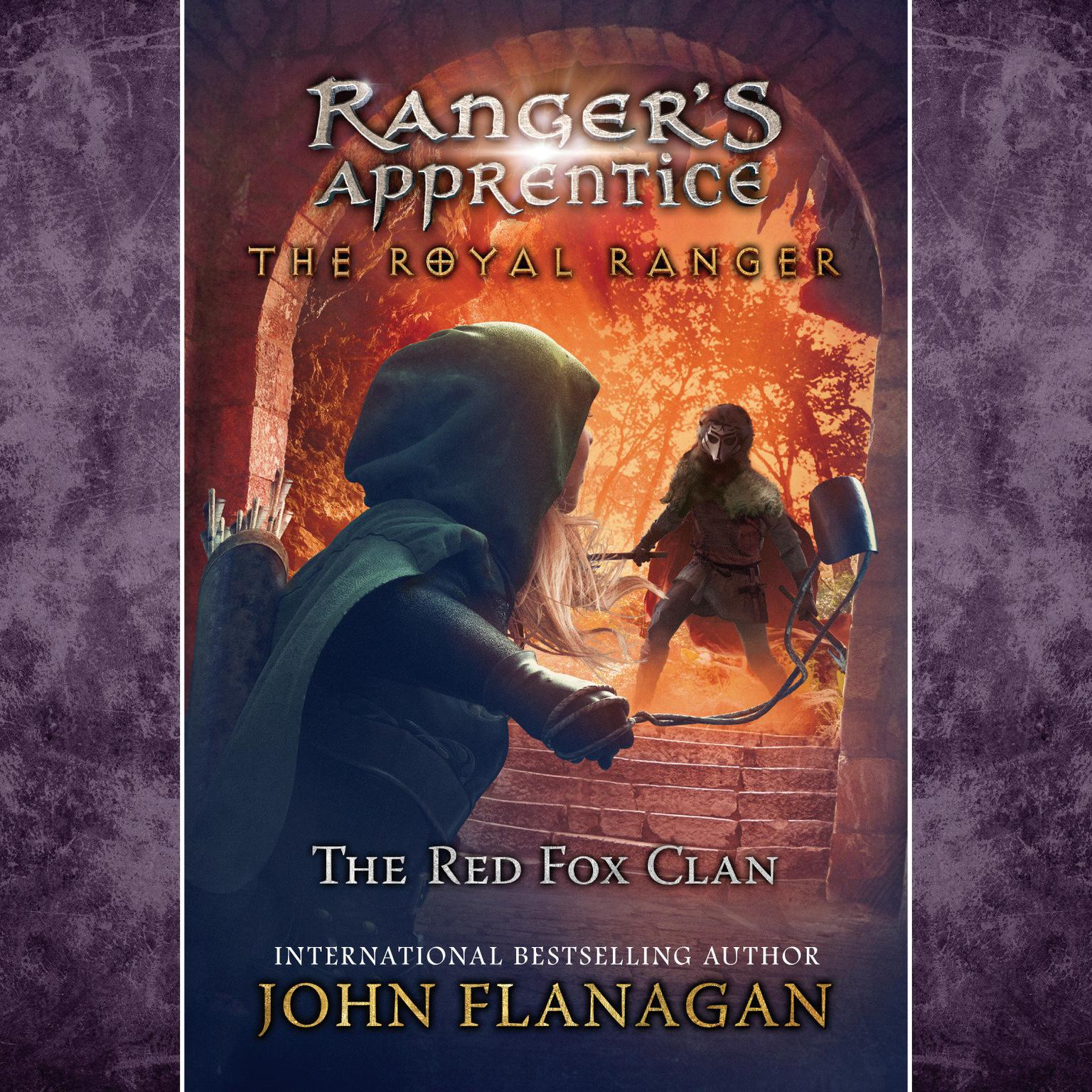 The Royal Ranger: The Red Fox Clan Audiobook, by John A. Flanagan
