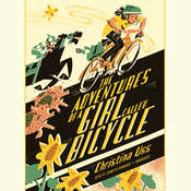The Adventures of a Girl Called Bicycle Audiobook, by Christina Uss