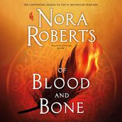 Of Blood and Bone Audiobook, by Nora Roberts